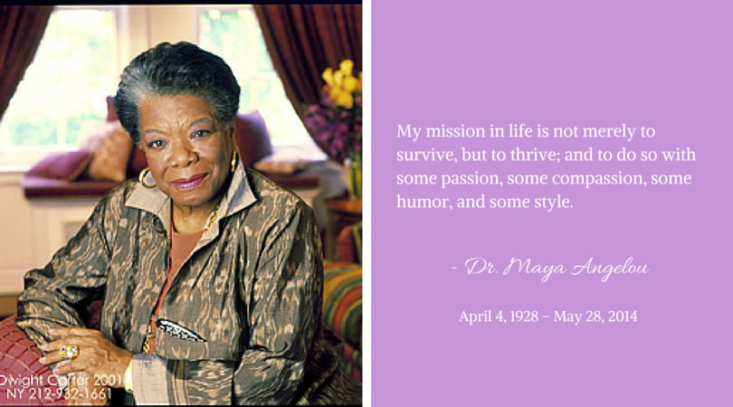 Maya Angelou shared with Aches and Gains in 2014.